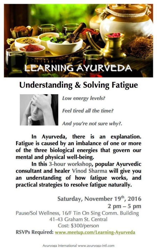 Understanding and Solving Fatigue by Mr. Vinod Sharma Hong Kong